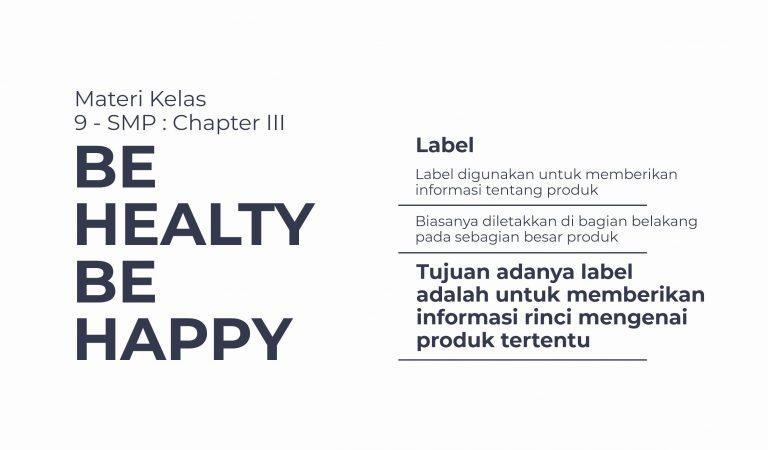 Materi Kelas 9 : Chapter III (Be Healthy, Be Happy)