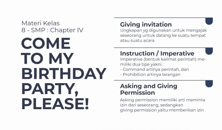 Materi Kelas 8 : Chapter IV (Come to My Birthday Party, Please!)